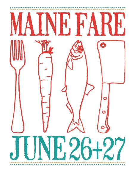 Maine Fare - June 26th & 27th